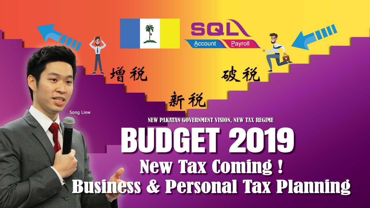 Budget 2019 Implication on Business, Personal Investment and Tax Planning